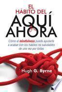 SPA-HABITO DEL AQUI Y AHORA