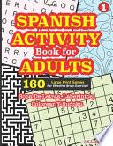 SPANISH ACTIVITY Book for ADULTS
