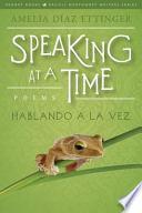 Speaking at a Time; Hablando a la Vez