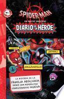 Spider-Man. Un nuevo universo. Diario de un héroe