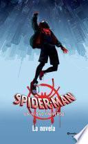 Spider-Man. Un nuevo universo. La novela