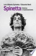 Spinetta. Crónicas e iluminaciones