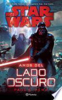 Star Wars. Amos del Lado Oscuro