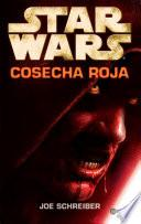 Star Wars. Cosecha roja