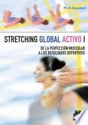 Stretching global activo I
