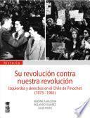 Su revolución contra nuestra revolución
