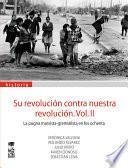 Su revolución contra nuestra revolución: La pugna marxista-gremalista en los ochenta