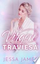 Su virgen traviesa