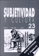 Subjetividad Y Cultura 23
