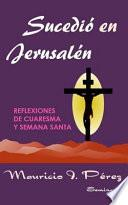 Sucedió en Jerusalén