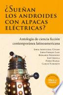 ¿Sueñan los androides con alpacas eléctricas?, ficciones de Latinoamérica