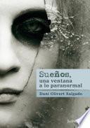 Sueños, una ventana a lo paranormal