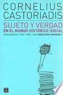 Sujeto y verdad en el mundo histórico-social