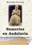 Sumerios en Andalucia