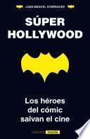 Súper Hollywood