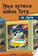 Tako Retako Y El Senor Tufa En Japon/ Tako Retako