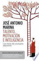 Talento, motivación e inteligencia (pack)