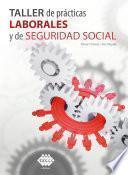 Taller de prácticas Laborales y de Seguridad Social 2019
