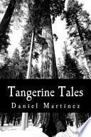 Tangerine Tales
