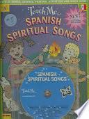Teach Me... Spanish Spiritual Songs