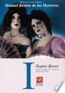 Teatro breve: El hombre gordo ; Una de tantas ; Medidas extraordinarias, o Los parientes de mi mujer ; Ella es él ; El poeta y la beneficiada ; El pro y el contra ; El hombre pacífico ; El novio y el concierto