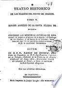 Teatro historico de las Iglesias del Reyno de Aragon...