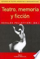 Teatro, memoria y ficción