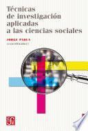 Técnicas de investigación aplicadas a las ciencias sociales
