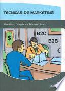 Tecnicas de Marketing/ Marketing Techniques