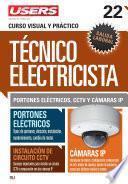 Técnico electricista 22 - Portones eléctricos, CCTV y cámaras IP