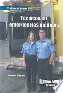 Técnicos en emergencias médicas (EMT)