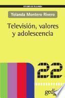 Televisión, valores y adolescencia