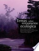 Temas sobre restauración ecológica