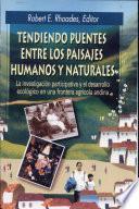 Tendiendo puentes entre los paisajes humanos y naturales
