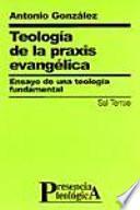 Teología de la praxis evangélica