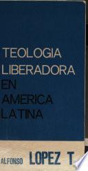 Teología liberadora en América Latina