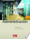 Teoría General de la Administración,2a.Ed.