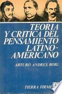 Teoría y crítica del pensamiento latinoamericano