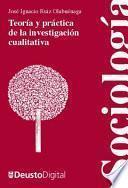 Teoría y práctica de la investigación cualitativa