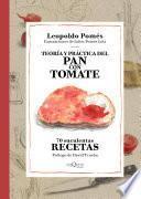 Teoría y práctica del pan con tomate