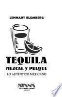 Tequila, mezcal y pulque