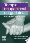 Terapia ocupacional en geriatría: principios y prácticas