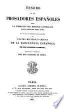 Tesoro de los prosadores españoles desde la formacion del romance castellano hasta fines del siglo XVIII
