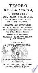 Tesoro de paciencia, o, Consuelo del alma atribulada en la meditación de las penas del Salvador