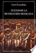 Textos de la revolución mexicana