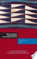 Textos en diáspora. Una antología sobre afrodescendientes en América