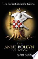 The Anne Boleyn Collection