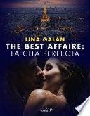 The Best Affaire: la cita perfecta