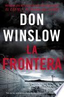 The Border / La Frontera (Spanish Edition)
