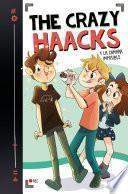 The Crazy Haacks y la cámara imposible (Serie The Crazy Haacks 1)